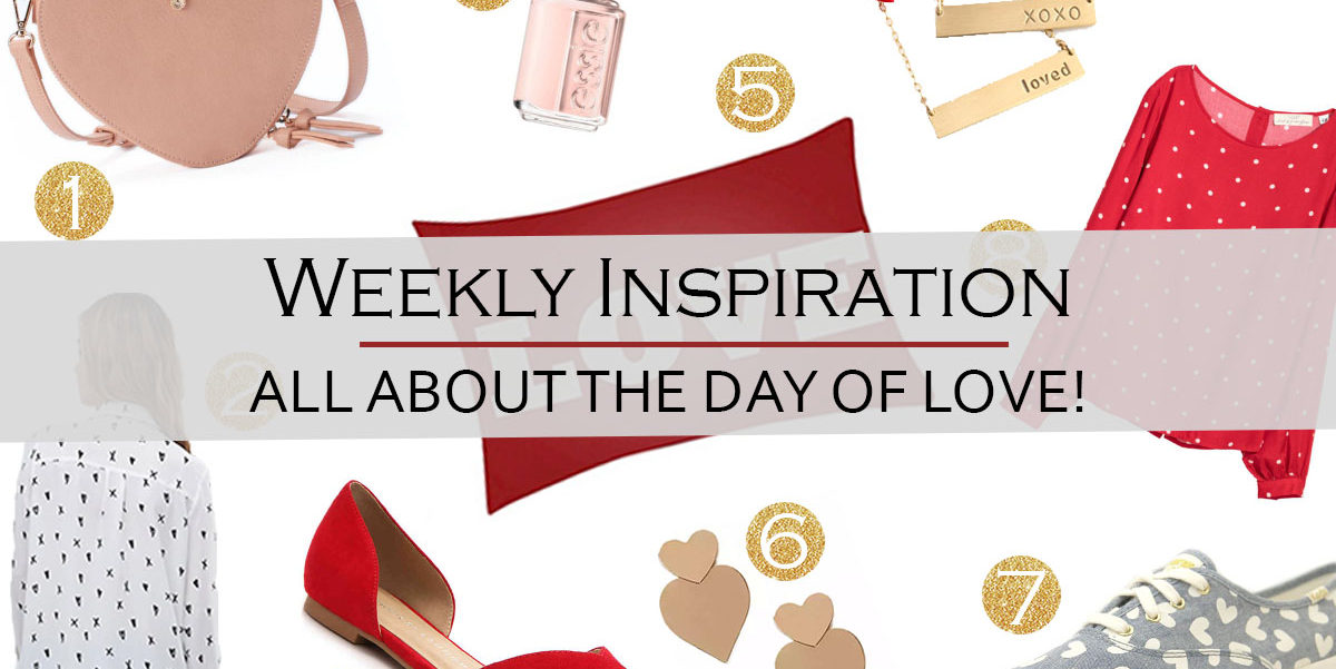 Weekly Inspiration: All about Valentine's Day!